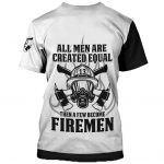 MCTeeBack_-_Firefighter_All_Men_Are_Created_Equal_3D_Over_Printed_Shirts_For_Firefighter.jpg